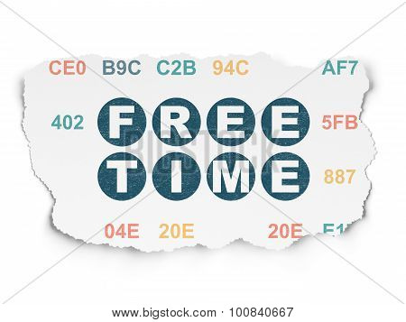 Time concept: Free Time on Torn Paper background