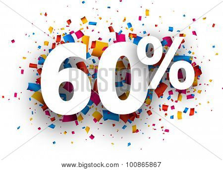 60% sale sign with colour confetti. Vector paper illustration.