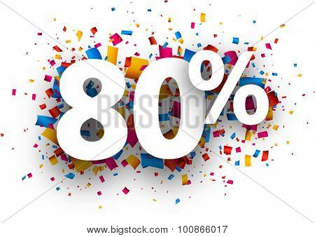 80% sale sign with colour confetti. Vector paper illustration.