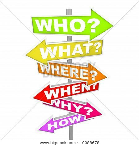 Questions On Arrow Signs - Who What Where When Why How