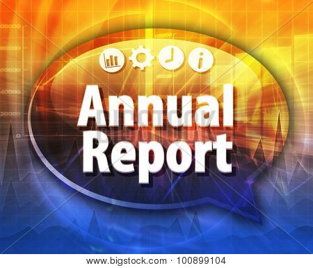 Speech bubble dialog illustration of business term saying Annual Report