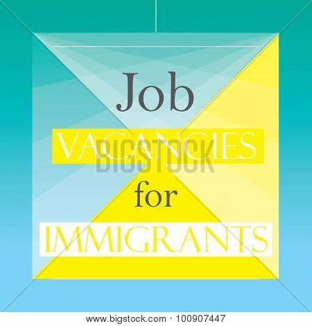 Job Vacancy for Immigrants