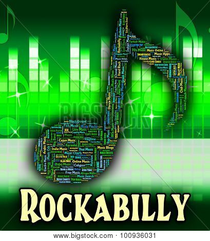Rockabilly Music Shows Sound Track And Acoustic