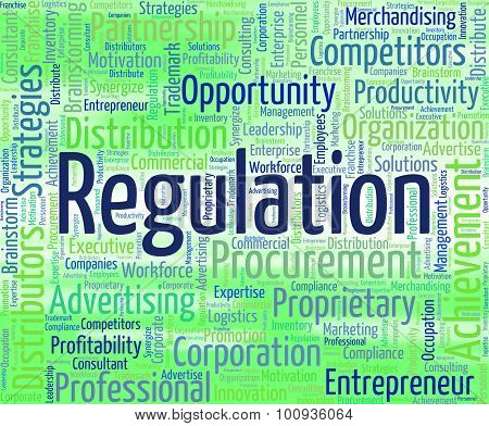 Regulation Word Indicates Ruling Rules And Statute