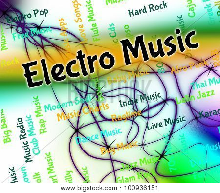 Electro Music Represents Sound Tracks And Funk