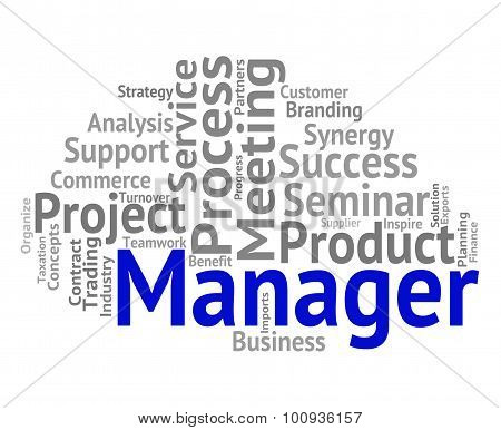 Manager Word Shows Boss Director And Principal