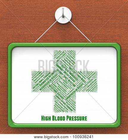 High Blood Pressure Means Poor Health And Afflictions