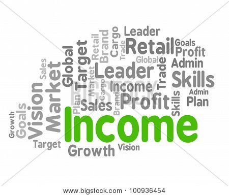 Income Word Shows Revenues Earning And Earns