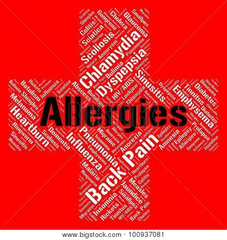 Allergies Word Shows Poor Health And Affliction