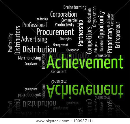 Achievement Word Represents Attainment Words And Victory