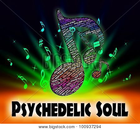 Psychedelic Soul Means Rhythm And Blues And Atlantic