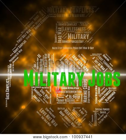 Military Jobs Indicates Martial Army And Defence