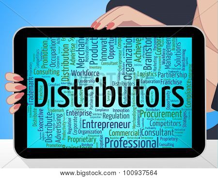 Distributors Word Represents Supply Chain And Distribute