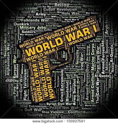 World War I Indicates Warfare Wwi And Word