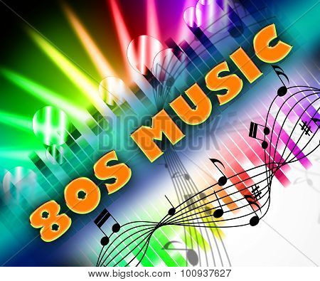 Eighties Music Means Melodies Acoustic And Melody