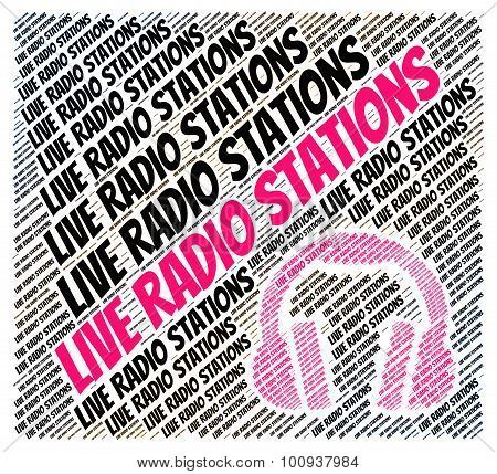 Live Radio Stations Indicates Sound Tracks And Media