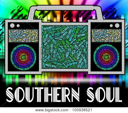 Southern Soul Means American Gospel Music And Blues
