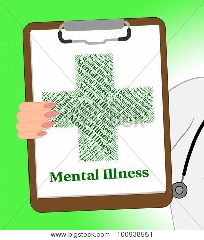Mental Illness Clipboard Indicates Disturbed Mind And Affliction