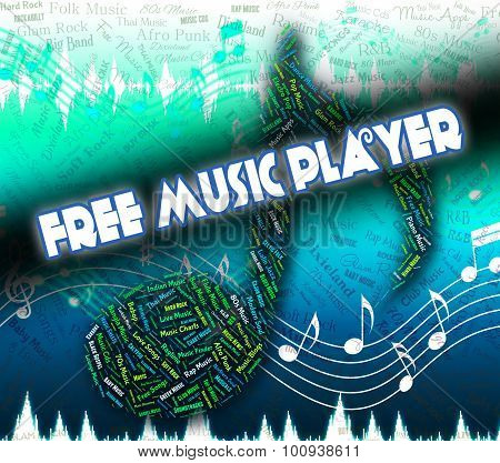 Free Music Player Indicates For Nothing And Complimentary