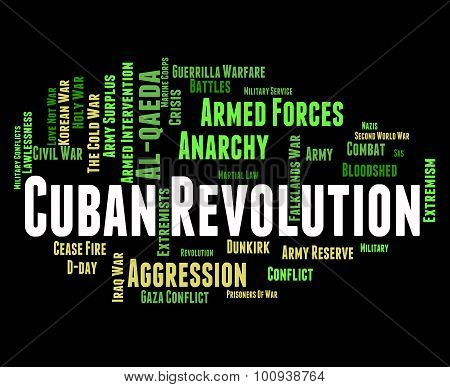 Cuban Revolution Shows Coup D'état And Bloodshed