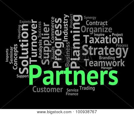 Partners Word Represents Working Together And Group