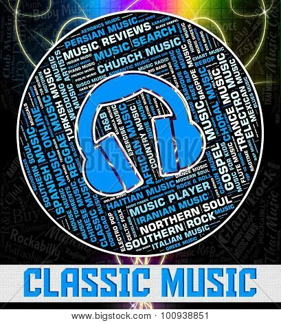 Classic Music Indicates Sound Tracks And Audio