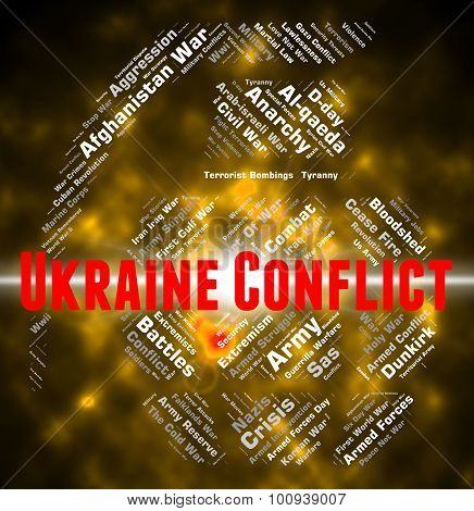 Ukraine Conflict Indicates Armed Conflicts And Ukrainian