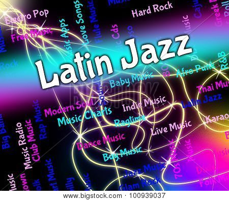 Latin Jazz Represents Sound Tracks And Harmonies