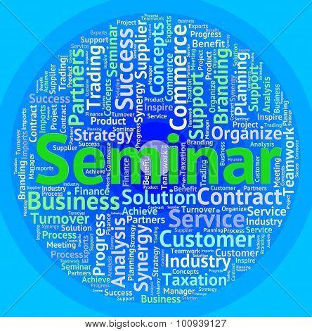 Seminar Word Represents Symposium Speech And Workshop