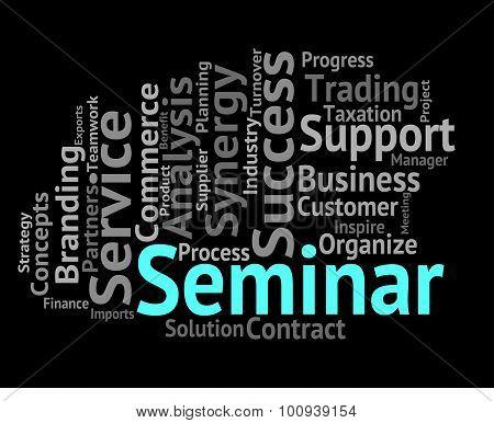 Seminar Word Means Meeting Workshop And Speech