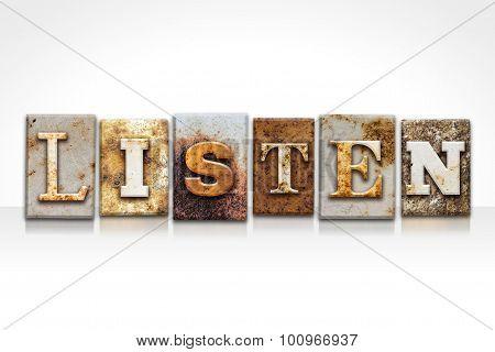 Listen Letterpress Concept Isolated On White