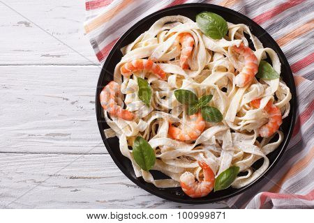 Fettuccini Pasta In Cream Sauce With Shrimp. Horizontal Top View