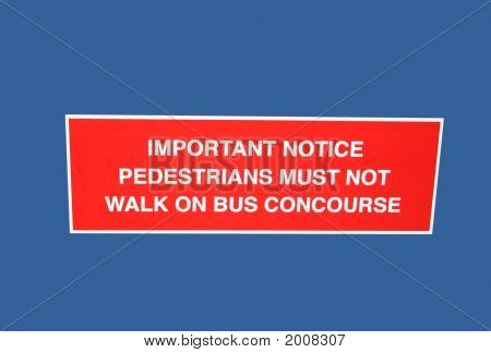 Pedestrians Must Not Walk