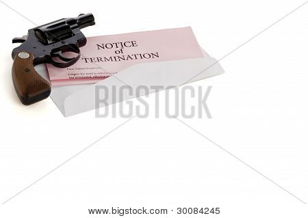 Pistol And Termination Notice