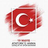 19 Mayis Ataturku Anma Genclik Ve Spor Bayrami, 19 May Commemoration Of Ataturk, Youth And Sports D poster