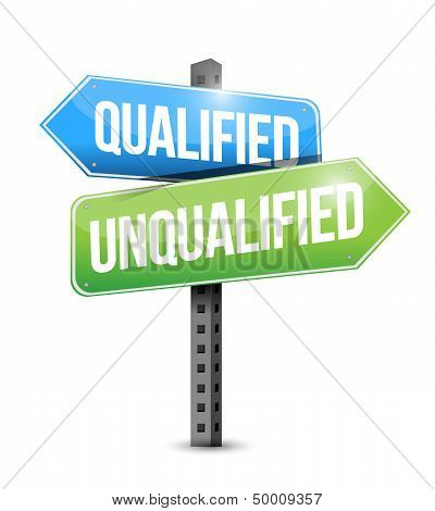 Qualified, Unqualified Road Sign Illustration