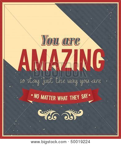 You Are Amazing Typographic Design.