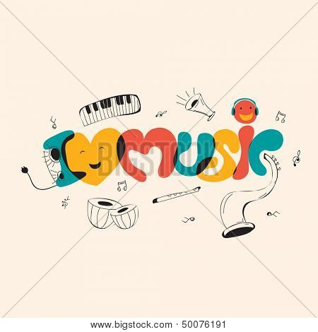 Funky musical background with colorful text I love Music and musical instruments.