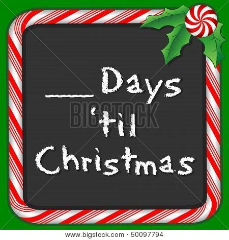 Count The Days Until Christmas Blackboard