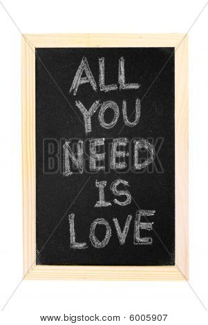 "Blackboard Written ""all You Need Is Love"""