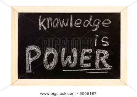 "Blackboard Written ""knowledge Is Power"""