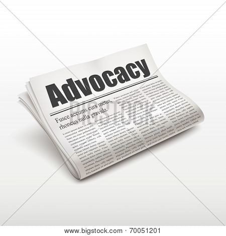 Advocacy Word On Newspaper