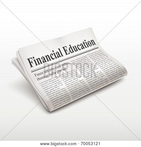 Financial Education Words On Newspaper