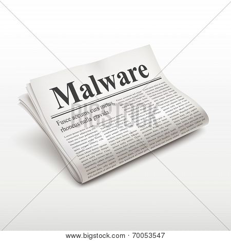 Malware Word On Newspaper