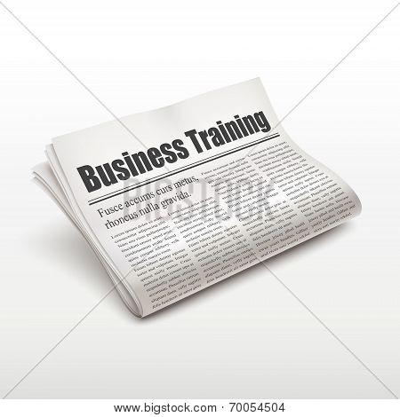 Business Training Words On Newspaper