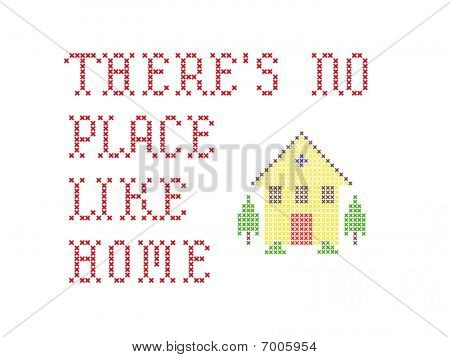 There's No Place Like Home Embroidery