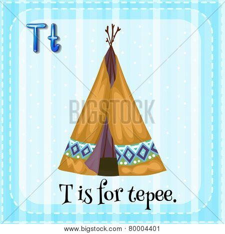A letter T which stands for tepee