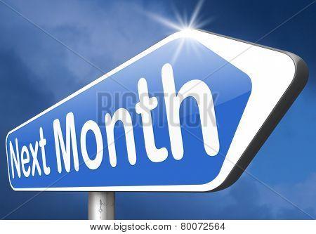 next month coming soon near future agenda time schedule calendar