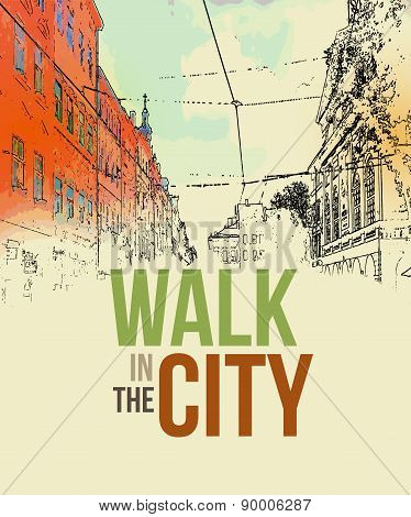 Walking in the city. Poster template. Vector illustration