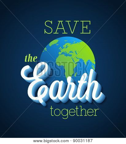 Save The Earth Together.
